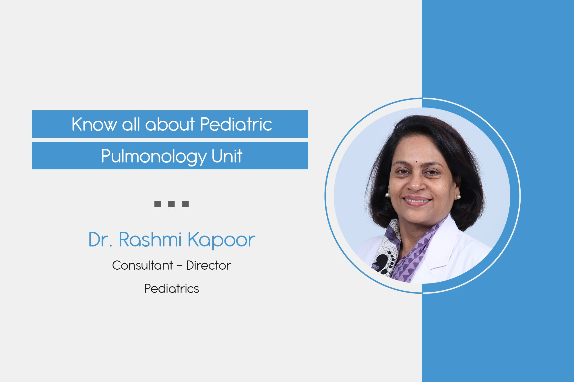Know all about Pediatric Pulmonology Unit