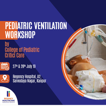 Pediatric Ventilation workshop - Kanpur